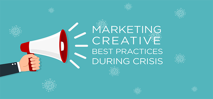 Image depicting best practices for marketing creative during crisis