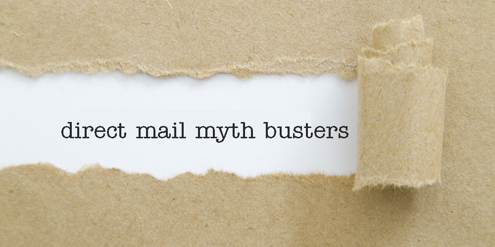 Direct mail myth busters